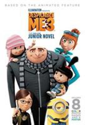 Despicable me 3 : the junior novel