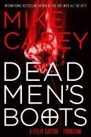 Felix Castor. Book three, Dead men's boots