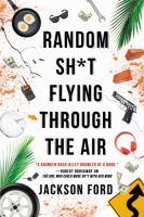 Random Sh*t Flyng Through the Air