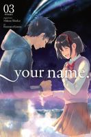 Your name. Vol. 3