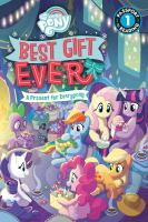 Best gift ever : a present for everypony