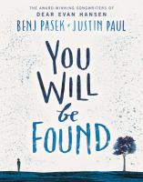You will be found by Pasek, Benj,