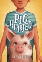 Pighearted
