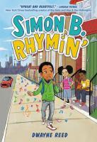 Simon B. Rhymin' by Reed, Dwayne,