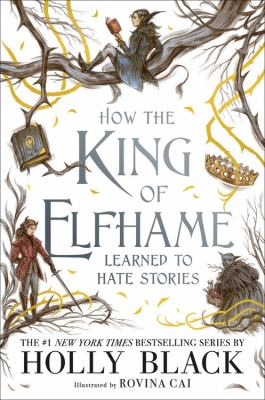 How the King of Elfhame Learned to Hate Stories