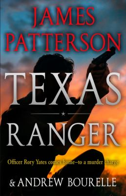 Texas Ranger by Patterson, James,