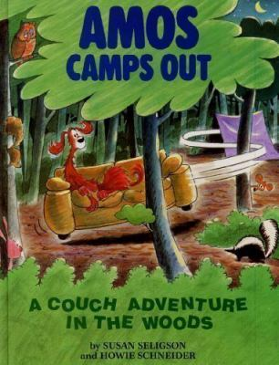 Amos camps out : a couch adventure in the woods