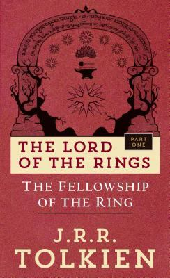 The fellowship of the ring : by Tolkien, J. R. R.