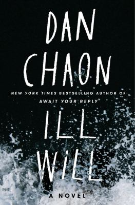 Ill will : a novel