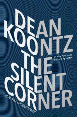 The silent corner : a novel of suspense