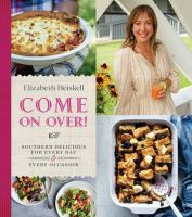 Come on over! : Southern delicious for every day & every occasion