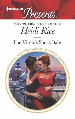 The virgin's shock baby