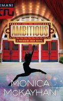 Ambitious : a Premiere High novel