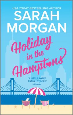 Holiday in the Hamptons by Morgan, Sarah,