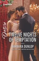 Twelve nights of temptation by Dunlop, Barbara,