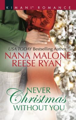Never Christmas without you / Just for the Holidays\his Holiday Gift