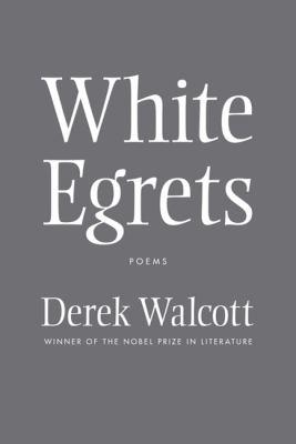White egrets : poems