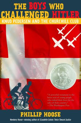 The boys who challenged Hitler : Knud Pedersen and the Churchill