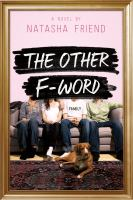 The other F-word : a novel