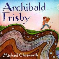 This is the Story of Archibald Frisby