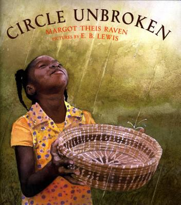 Circle unbroken : the story of a basket and its people
