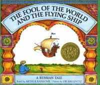 The fool of the world and the flying ship : a Russian tale
