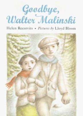 Goodbye, Walter Malinski
