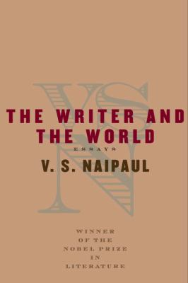 The writer and the world : essays