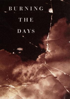 Burning the days : recollection