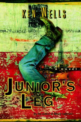 Junior's leg : a novel