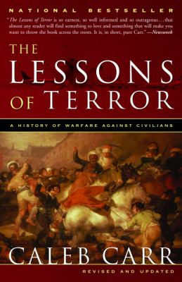 The lessons of terror : a history of warfare against civilians