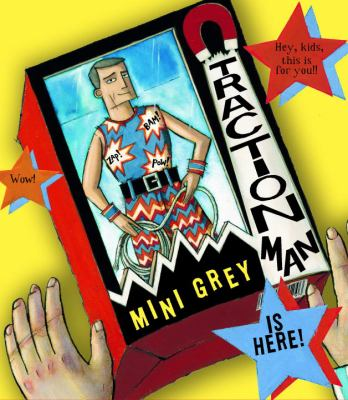 Traction Man is here!