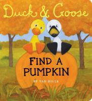 Duck & Goose Find a Pumpkin