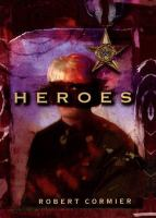 Heroes :  a novel