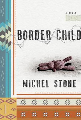 Border child : a novel