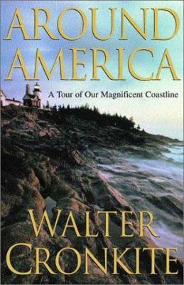Around America : a tour of our magnificent coastline