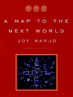 A map to the next world : poetry and tales