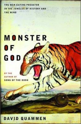 Monster of God : the man-eating predator in the jungles of history and the mind