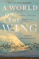 A world on the wing : by Weidensaul, Scott,