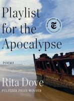 Playlist for the Apocalypse : poems