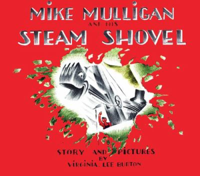Mike Mulligan and his steam shovel by Burton, Virginia Lee,