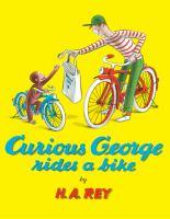 Curious George Rides a Bike.
