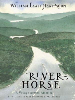River horse : the logbook of a boat across America