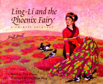 Ling-li and the phoenix fairy : a Chinese folktale