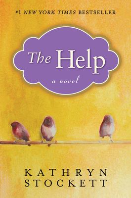 The help by Stockett, Kathryn.