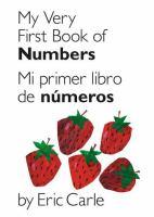 My very first book of numbers = Mi primer libro de números