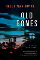 Old bones by Boyce, Trudy Nan,