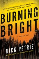 Burning bright by Petrie, Nicholas,