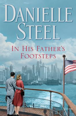 In his father's footsteps : by Steel, Danielle,