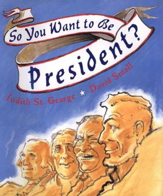 So you want to be president